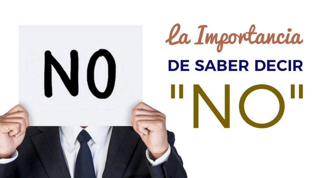 La Importancia De Saber Decir No
