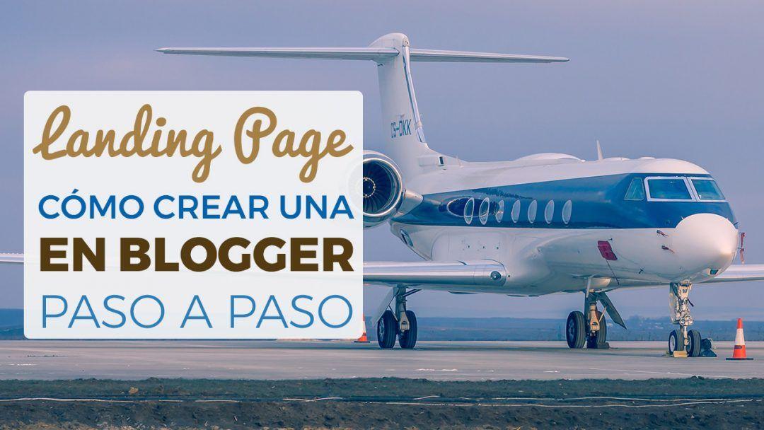 Landing Page En Blogger Paso A Paso