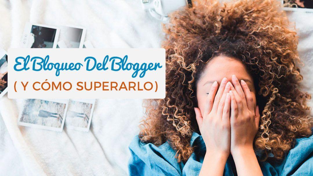 El Bloqueo Del Blogger