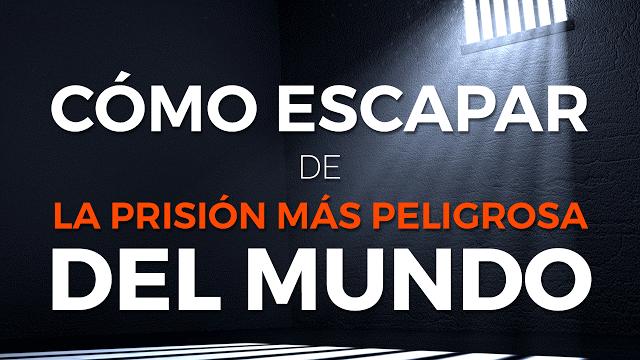 La Prisión Más Peligrosa