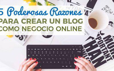 Por qué crear un blog como negocio online