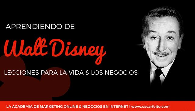 Lecciones Empresariales De Walt Disney