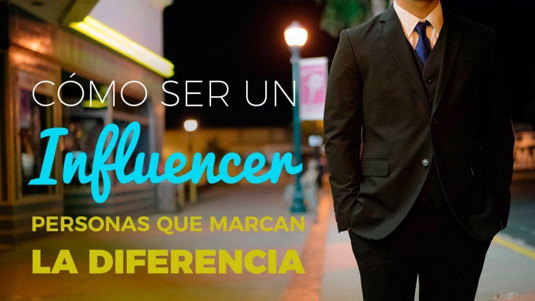 Cómo Ser Un Influencer